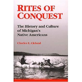 Ritos de conquista: la historia y la cultura de los nativos americanos de Michigan
