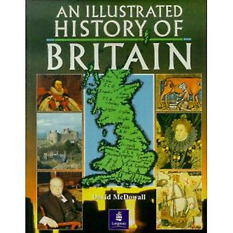 An Illustrated History of Britain (Longman Background Books)