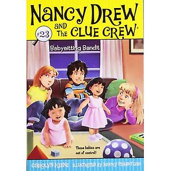 Babysit Bandit (Nancy Drew en de Clue bemanning serie #23)