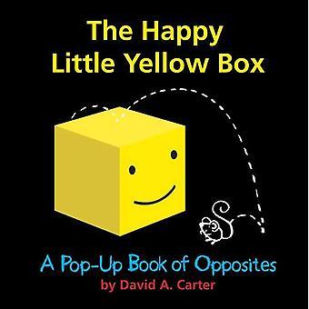 La petite boîte jaune heureux: Un livre pop-up des contraires