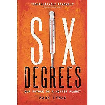 Six Degrees: Unsere Zukunft auf ein heißer Planet