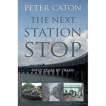 The Next Station Stop