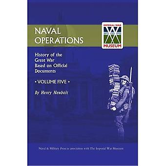 Offizielle Geschichte des Krieges: Marinebetriebe: v. 5