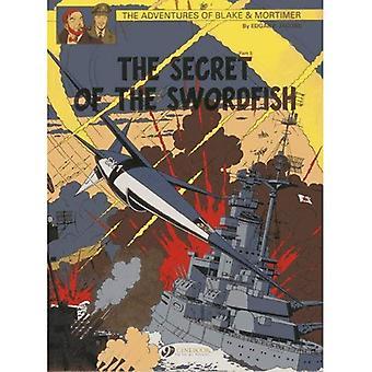 Blake & Mortimer Vol. 17: The Secret of the Swordfish Part 3 (Adventures of Blake & Mortimer)