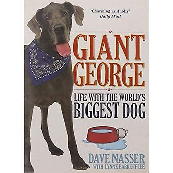 Giant George: Livet med världens största hund