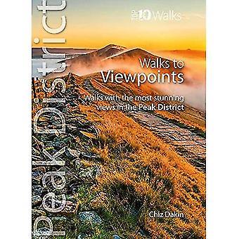Walks to Viewpoints (Top 10 Walks): Walks to the most stunning views in the� Peak District (Peak District: Top 10 Walks)