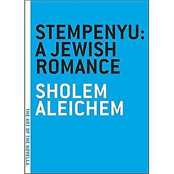 Stempenyu: A Jewish Romance (Art of the Novella)