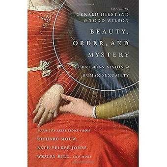 Beauty, Order, and Mystery:� A Christian Vision of Human Sexuality