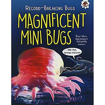Magnificent Mini Bugs - Record-Breaking Bugs: Free-Riders, High Jumpers and Nimble Runners