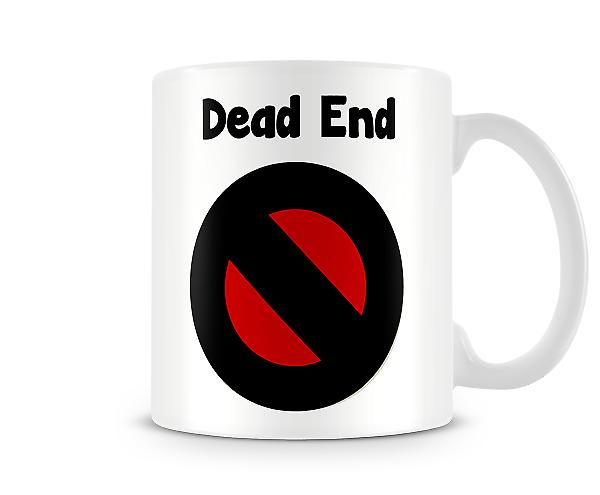 Decorative Writing Dead End Black Red Symbol Printed Text Mug