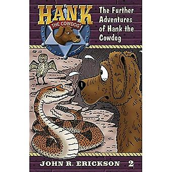 The Further Adventures of Hank the Cowdog (Hank the Cowdog)