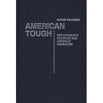 Tough americana a tradição ToughGuy e caráter americano pelo desconhecido