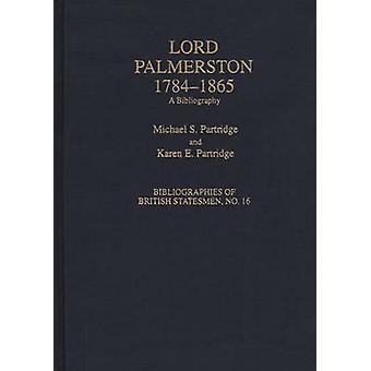 Lord Palmerston 17841865 une bibliographie de perdrix & S. Michael