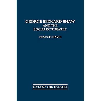Shaw e il Teatro socialista di Davis & Tracy C.