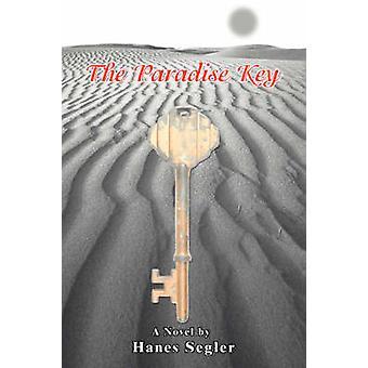 The Paradise Key by Segler & Hanes