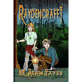 RAYDENCRAFFT di Yates & M. & Alan