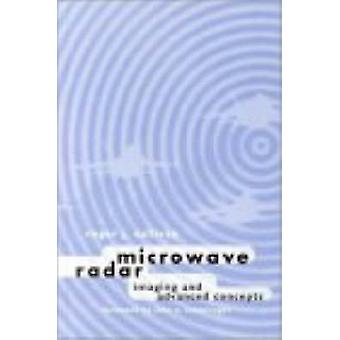 Microwave Radar Imaging and advanced concepts by Sullivan & Roger J.
