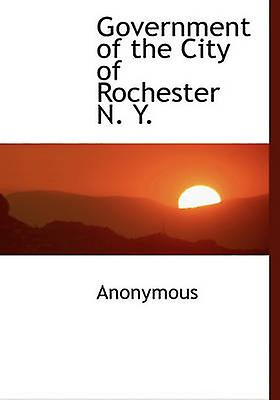 GovernHommest of the City of Rochester N. Y. by Anonymous
