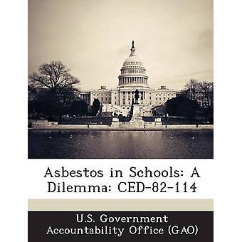 Asbest i skolor A Dilemma CED82114 av US Government Accountability Office G