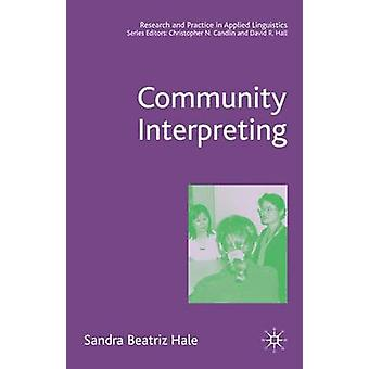 Community Interpreting by Hale & Sandra Beatriz