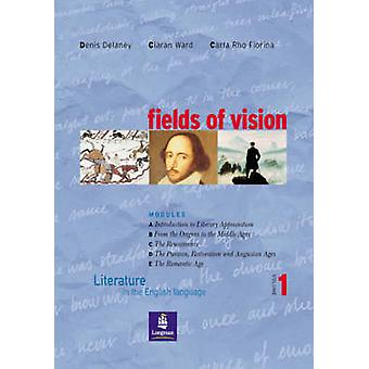 Fields of Vision Global 1 Student Book by Denis Delaney - Ciaran Ward