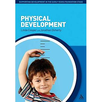 Physical Development by Linda Cooper