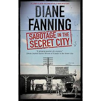 Sabotage In The Secret City by Diane Fanning - 9780727887825 Book