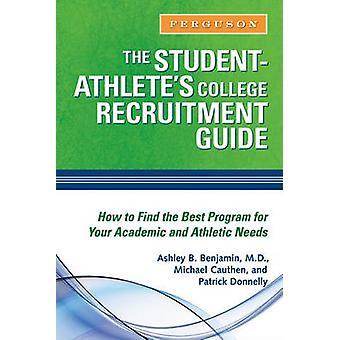 Le Guide de recrutement du Collège des athlètes étudiants par Benjamin-Ashley