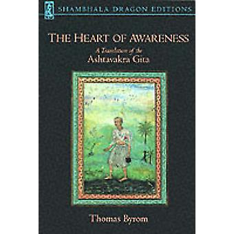 The Heart of Awareness - A Translation of the  -Ashtavakra Gita - (New e
