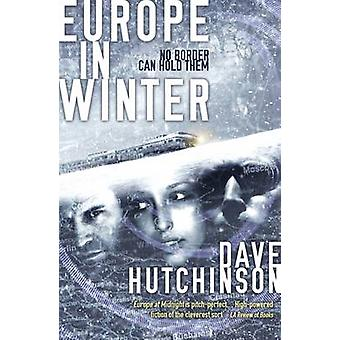 Europe in Winter by Dave Hutchinson - 9781781084632 Book