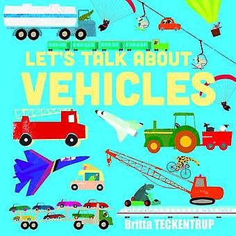 Let's Talk About Vehicles by Ronne Randall - Britta Teckentrup - 9781