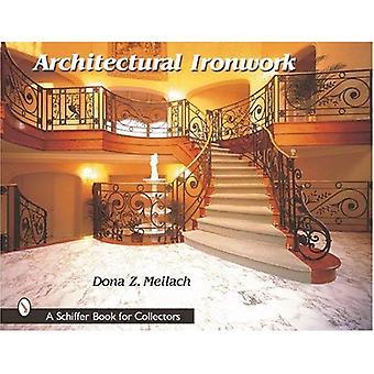 Indústria siderúrgica arquitectónica (Schiffer livro para colecionadores (Hardcover))