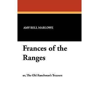Frances of the Ranges de Marlowe & Amy Bell