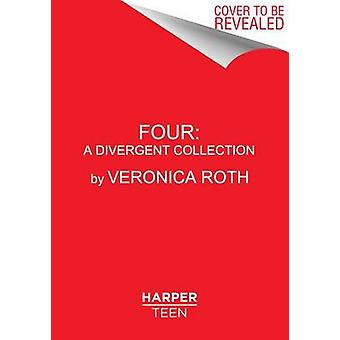 Four by Veronica Roth - 9780062345219 Book