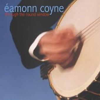 Eammon Coyne - gennem det runde vindue [CD] USA import