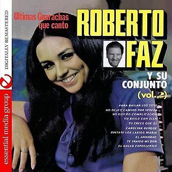 Roberto Faz - Roberto Faz: Vol. 2-Ultimos Boleros Que Canto [CD] USA import