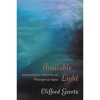 الضوء المتاحة-تأملات الأنثروبولوجية في المواضيع الفلسفية