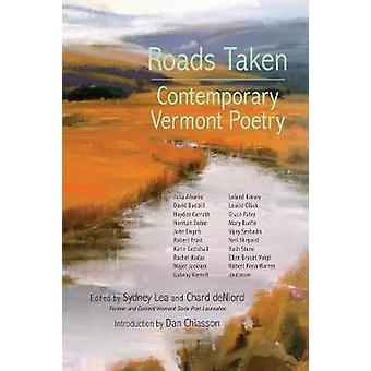 Roads Taken - Contemporary Vermont Poetry by Sydney Lea - Chard DeNior