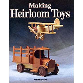 Making Heirloom Toys by Jim Makowicki - 9781561581122 Book