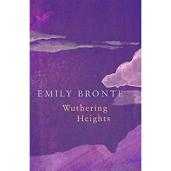 Wuthering Heights (Legend Classics) by Wuthering Heights (Legend Clas