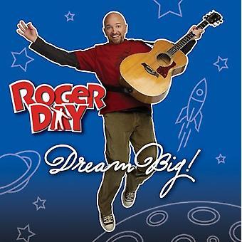 Roger Day - Dream Big! [CD] USA import