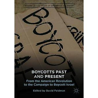 Boycotts Past and Present - From the American Revolution to the Campai