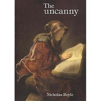The Uncanny - An Introduction by Nicholas Royle - 9780719055614 Book