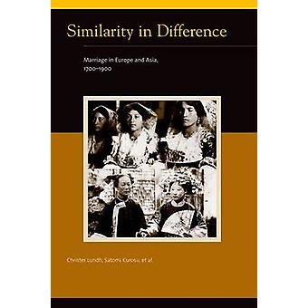 Similarity in Difference - Marriage in Europe and Asia - 1700-1900 by