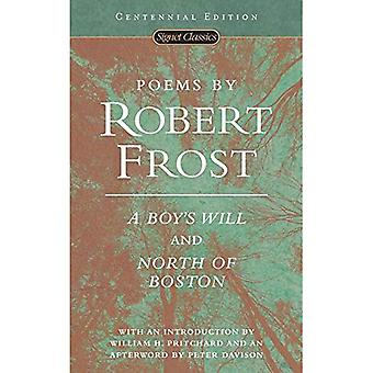 Poems by Robert Frost: A Boy's Will and North of Boston (Signet Classics)