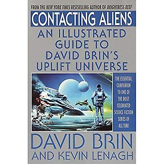 Les étrangers entrant en contact: An Illustrated Guide to univers soulèvement de David Brin