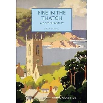 Fire in the Thatch: A Devon Mystery - British Library Crime Classics 52
