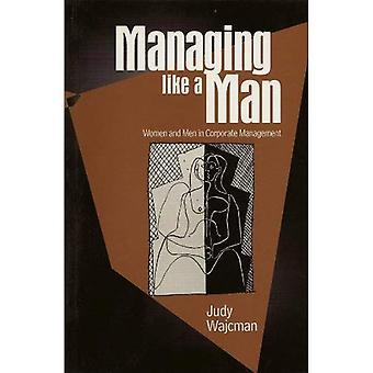 Zarządzanie jak człowiek: kobiet i mężczyzn w zarządzanie przedsiębiorstwem