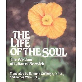 Life of the Soul: Wisdom of Julian of Norwich