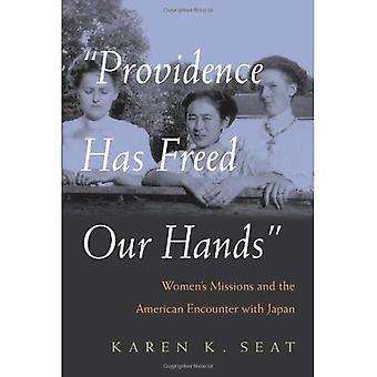 Opatrzność wyzwolił nasze ręce: Women's misje i amerykański spotkanie z Japonii (kobiety w religii)